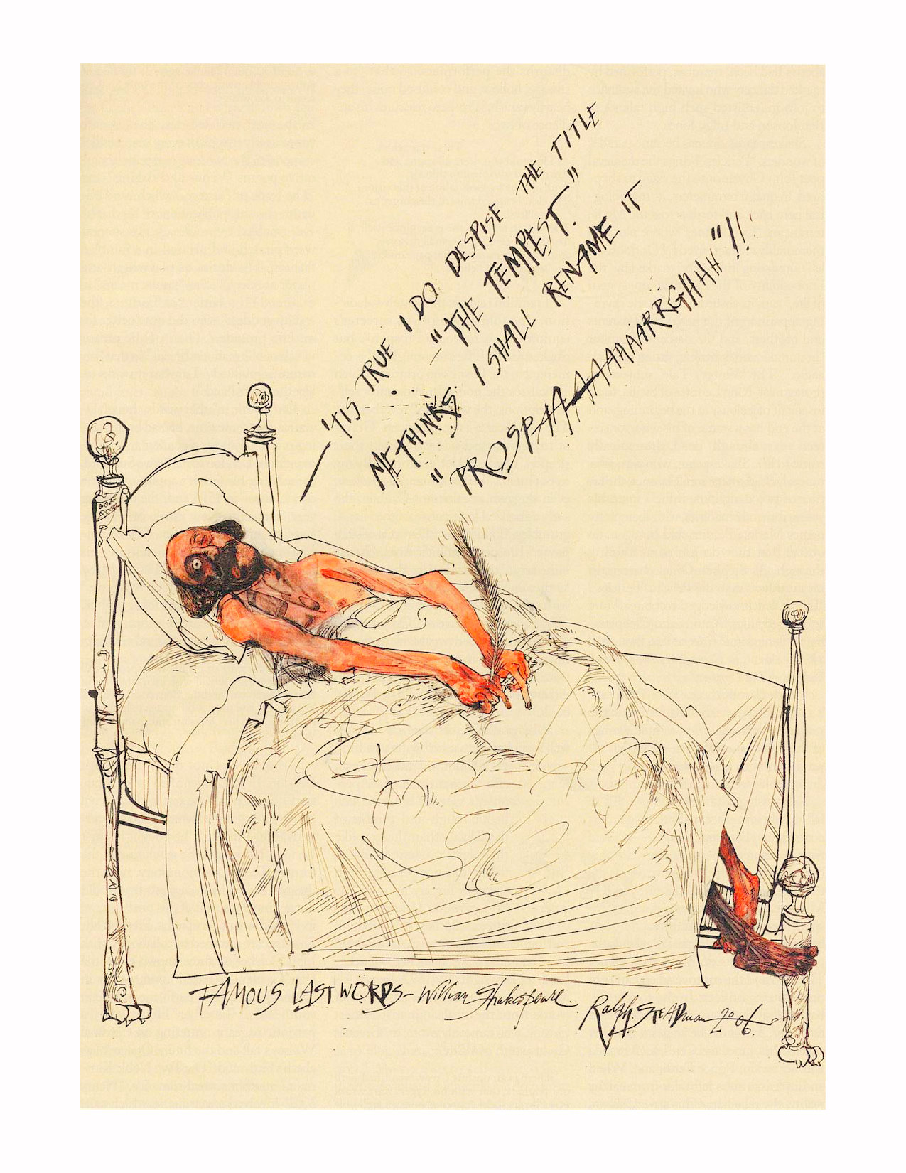 Famous Last Words, William Shakespeare by Ralph Steadman, 2006